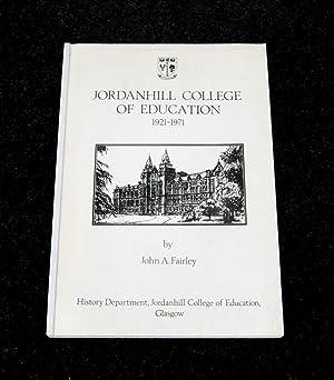 Jordanhill College of Education 1921-1971: John A Fairley