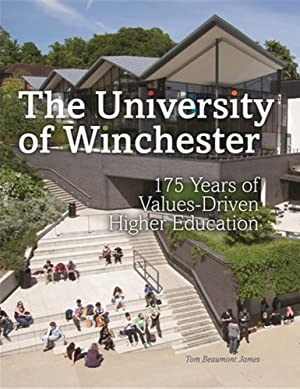 Winchester University: 175 Years of Values-Driven Higher Education: Tom James