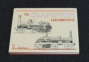 The Crampton Locomotive: M. Sharman