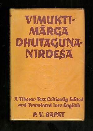 Vimuktimarga Dhutaguna-Nirdesa (Delhi University Buddhist studies No. 1): P V Bapat (editor)