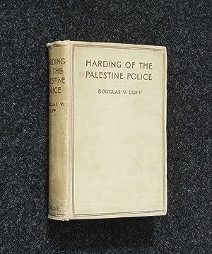 Harding of the Palestine Police: Douglas V Duff