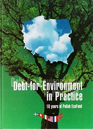 Debt-for-environment in Practice: 10 Years of Polish: NowICKI, Maciej