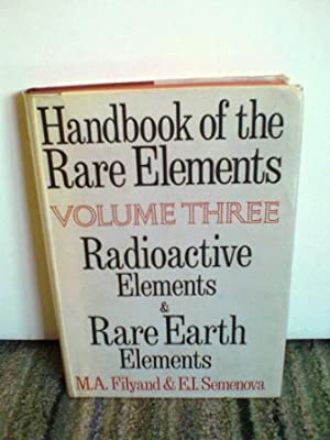 Handbook of the Rare Elements, Volume 3: Filyand, M. A.