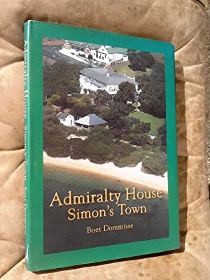 Admiralty House, Simon's Town: DOMMISSE, Boet