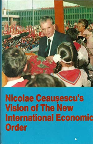 Nicolae Ceausescu's Vision of the New International Economic Order: GOVENDER, Robert