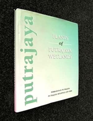 Plants of Putrajaya Wetlands: Lim, Kho, Tay
