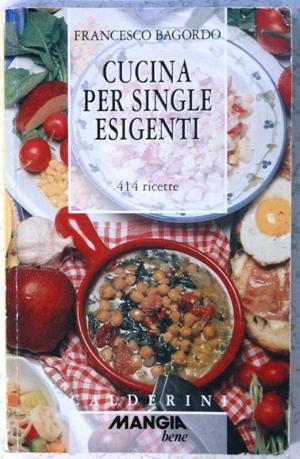 cucina per single esigenti by francesco bagordo: calderini Brossura ...