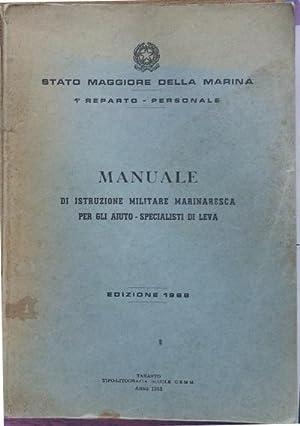 Manuale di istruzione militaresca per gli auto-specialisti: Stato Magg. marina