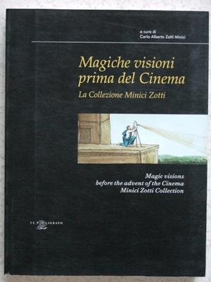 Magiche visioni prima del cinema - Magic visions
