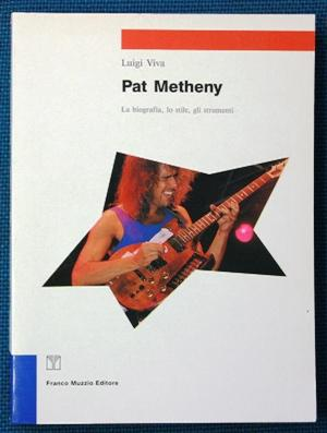 Pat Metheny: luigi viva