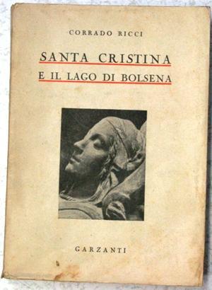 Santa Cristina e il Lago di Bolsena: corrado ricci