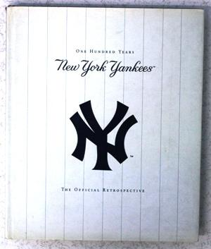 New York Yankees - one undred years