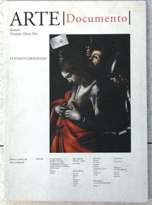 L ultimo Caravaggio: G M Pilo