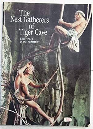 the nest gatherers of tiger cave