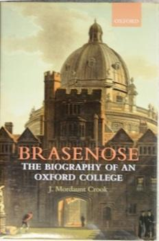 Brasenose: The biography of an Oxford College