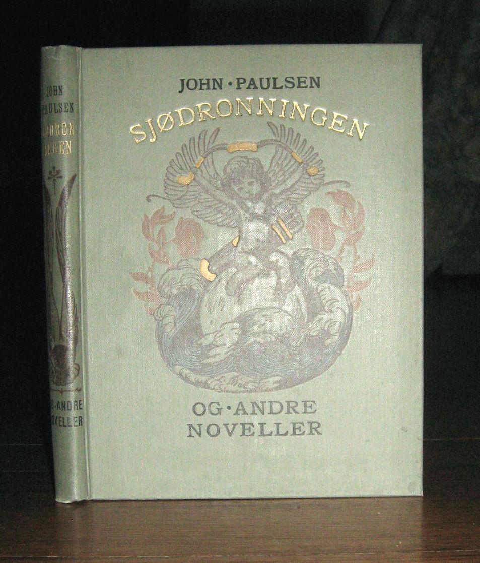 Sjodronningen og Andre Noveller (Sjodronningen and Other Short Stories): Paulsen, John