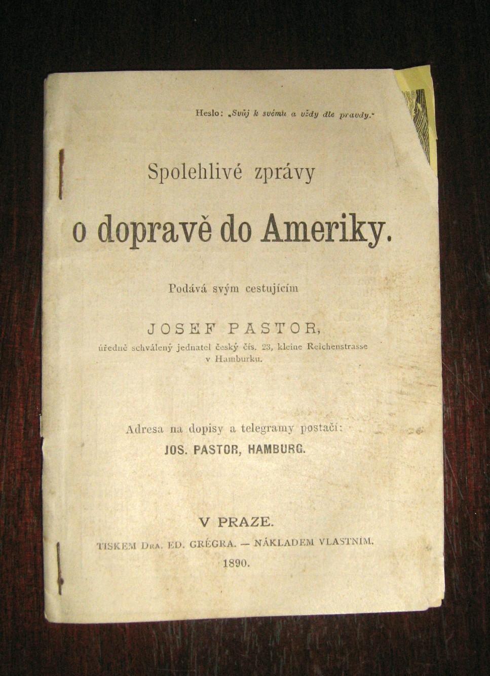 Spolchlive zpravy o doprave do Ameriky. (Reliable Reports on Transportation to America): Pastor, ...
