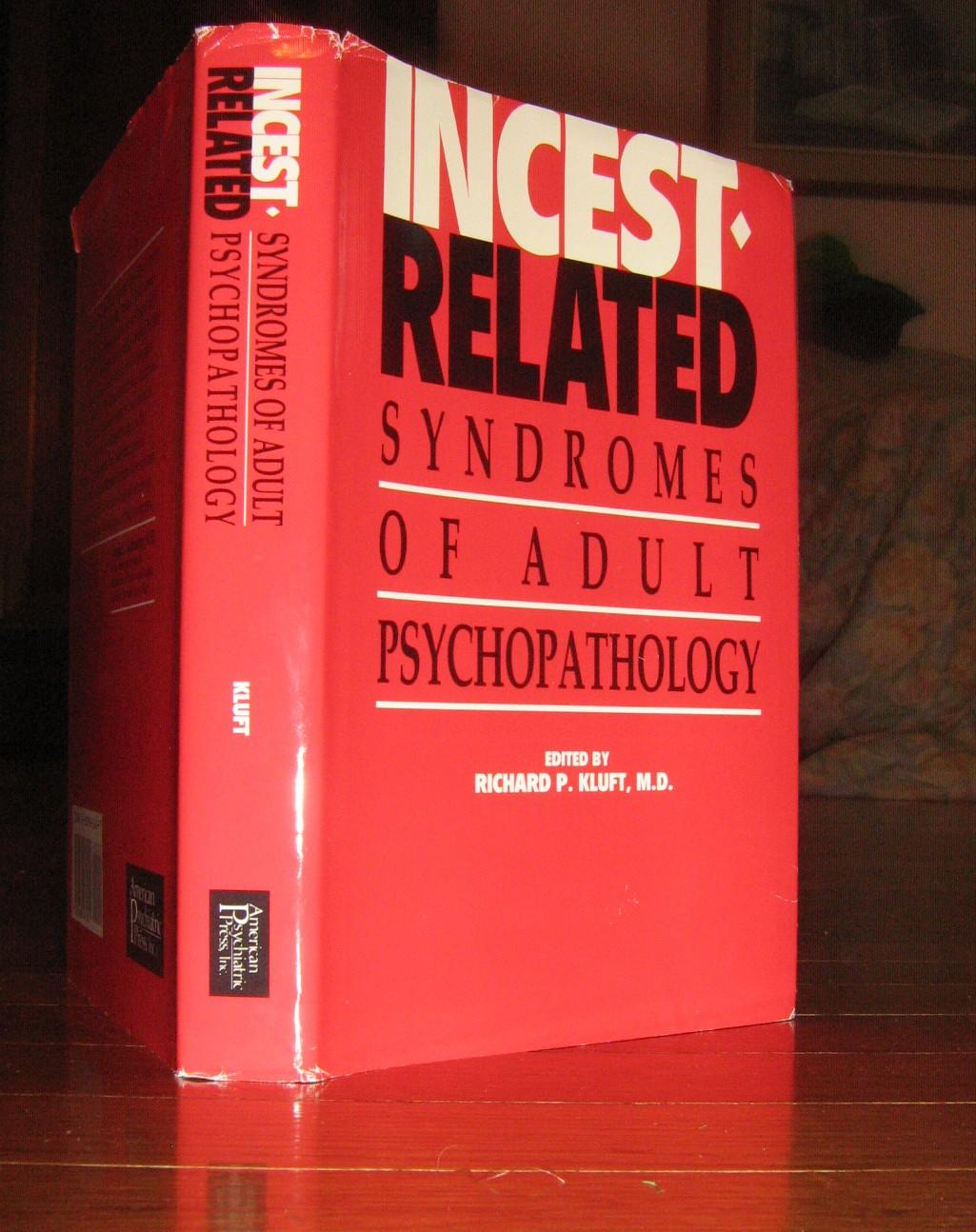 Incest-Related Syndromes of Adult Psychopathology