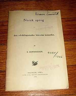 Norsk Sprog I Dets Udviklingsstadier Historisk Fremstillet: Sondresen, S. ( Sigvard)