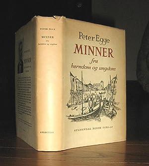 Minner fra barndom og ungdom (Memories from Childhood and Youth): Egge, Peter
