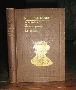Bibelens Land : Reiseerindringer Og Historiske Oplysninger: Steensland, Halle
