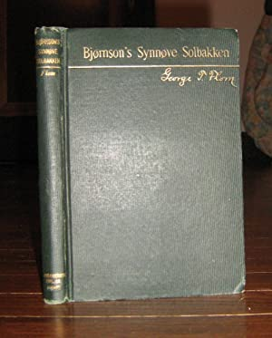 Bjornson's Synnove Solbakken Edited with Introduction, Notes and Vocabulary: Flom, George T.