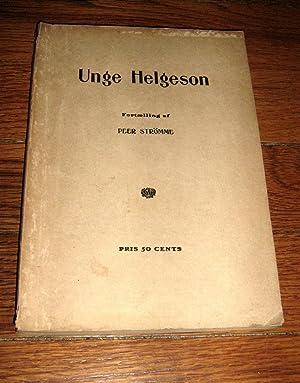 Unge Helgeson : Fortaelling (Young Helgeson : Stories): Stromme, Peer (Peer Olsen)