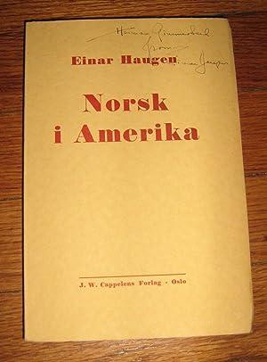 Norsk I Amerika: Haugen, Einar