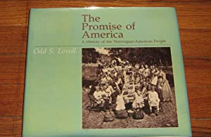 The Promise of America: A History of: Lovoll, Odd S.