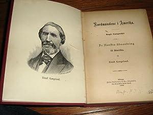 Nordmaendene i Amerika : Nogle Optegnelser om De Norskes Udvandring til Amerika: Langeland, Knud