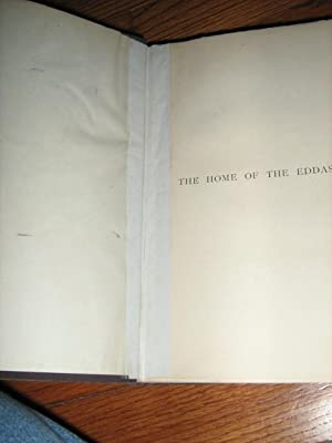 The Home of the Eddas: Lock, Charles G. Warnford; Foster, Dr. C. Le Neve