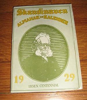 Skandinaven (Skandinavens) Almanak Og Kalender 1929 Ibsen Centennial: Hjellum, John