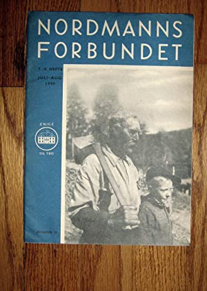 Nordmanns Forbundet Juli-Aug 1940: Nordmanns Forbundet