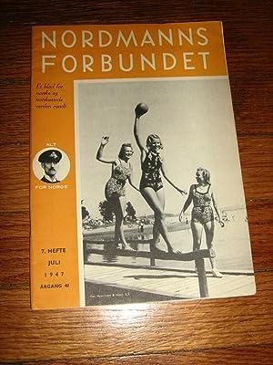 Nordmanns Forbundet Juli 1947: Nordmanns Forbundet