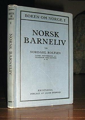 Norsk Barneliv (Boken om Norge I Livsbilleder Samlet for Norsk Amerikanske Skoler Og Hjem ): ...