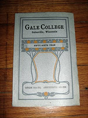 Gale College Galesville Wisconsin Catalog 1914-1915: Gale College