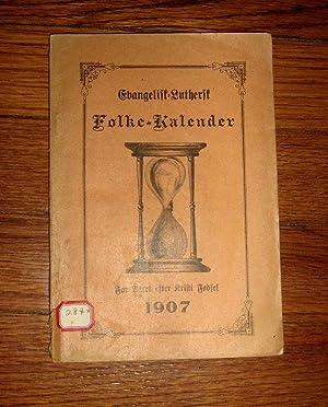 Evangelisk Luthersk Folke-Kalender 1907: Various