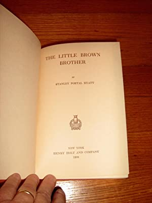 The Little Brown Brother: Hyatt, Stanley Portal