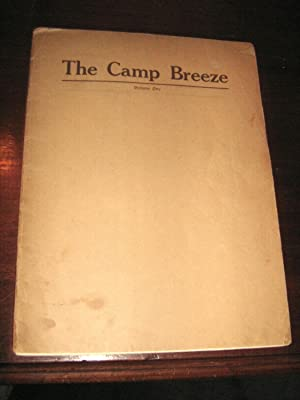 The Camp Breeze: Published By the Boys' Farm Camp and the Camp of the Golden Maids of the ...