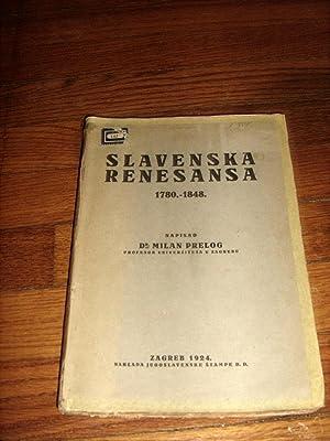 Slavenska Renesansa 1780 - 1848.: Prelog, Dr. Milan