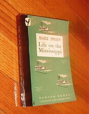 Life on the Mississippi: Twain, Mark (Samuel