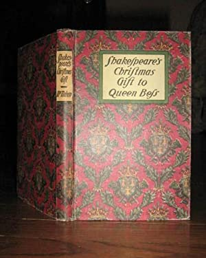 Shakespeare's Christmas Gift to Queen Bess in the Year 1596: McMahan, Anne Benneson