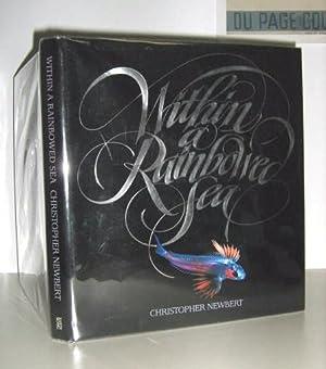 Within the Rainbowed Sea: Newbert, Christopher