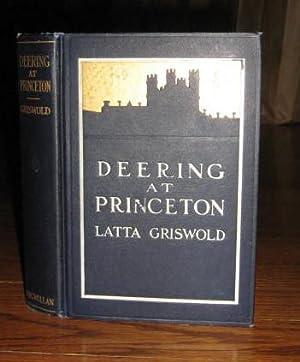 Deering at Princeton: Griswold, Latta