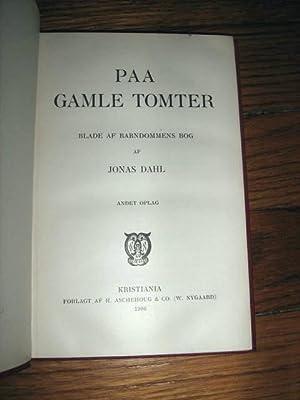 Paa Gamle Tomter : Blade af Barndommens Bog: Dahl, Jonas