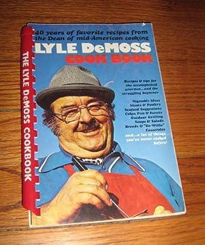 Lyle DeMoss Cook Book: Demoss, Lyle