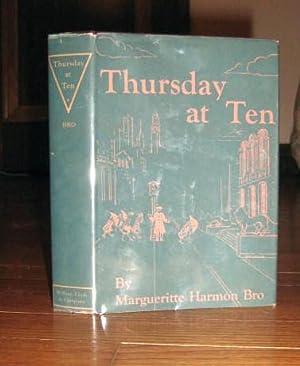 Thursday at Ten: Bro, Margueritte Harmon