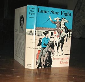Lone Star Fight: Eberle, Irmengarde, Illustrated by Lee Townsend