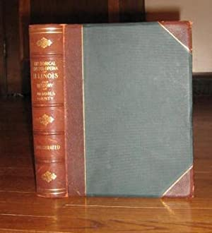 Historical Encyclopedia of Illinois and History of: Bateman, Newton; Selby,