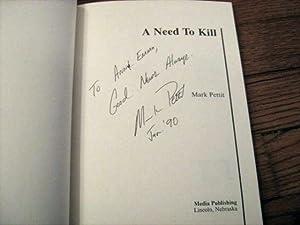 A Need to Kill: Pettit, Mark